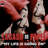 My Life Is Going On - Cecilia Krull (La Casa de Papel)