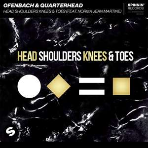 Ofenbach & Quaterhead - Head Shoulders Knees & Toes